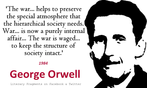 orwell_war-waged-to-maintain-power
