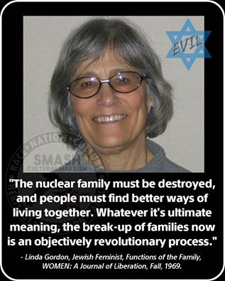 FAMILY_Linda Gordon - Nuc Fam Must Be Destroyed