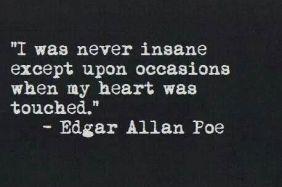 POE_Never Insane quote